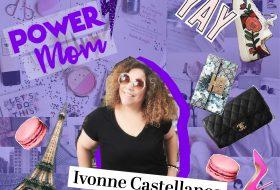 Power Mom: Ivonne Castellanos