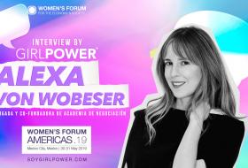 Entrevista Women's Forum Américas 2019: Alexa Von Wobeser